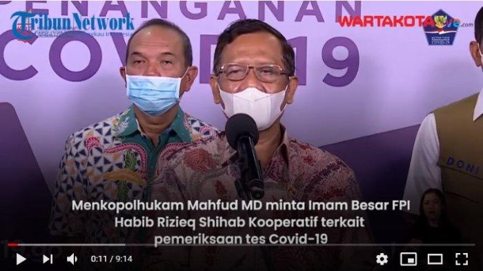 VIDEO Menko Polhukam Mahfud MD Minta Pemimpin FPI Habib Rizieq Shihab Kooperatif untuk Tes Covid-19