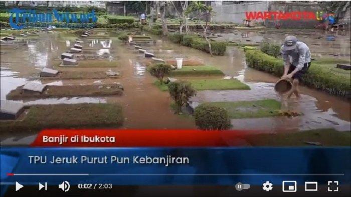 VIDEO Jakarta Banjir, Kuburan di Jeruk Purut Pun Terendam