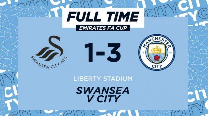 Kalahkan Swansea 3-1, Manchester City Lolos ke Perempatfinal Piala FA, Susul Manchester United