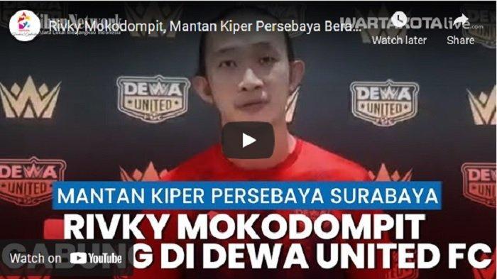 VIDEO Rivky Mokodompit Mantan Kiper Persebaya Berabung di Dewa United FC