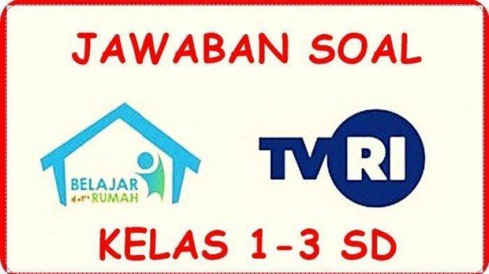 Soal dan Jawaban Kelas 1-3 SD Jumat 13 November di TVRI Tentang Dongeng Ibu Diva
