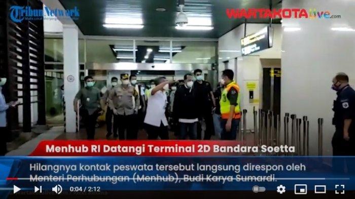 VIDEO Pesawat Sriwijaya Hilang Kontak, Menhub Budi Karya Sumardi Datangi Terminal 2D Bandara Soetta
