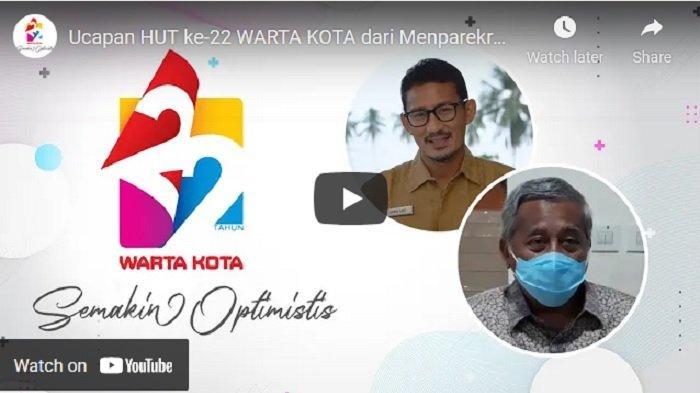 VIDEO Ucapan HUT ke-22 WARTA KOTA dari Menparekraf Sandiaga Uno dan Ketua Dewan Pers