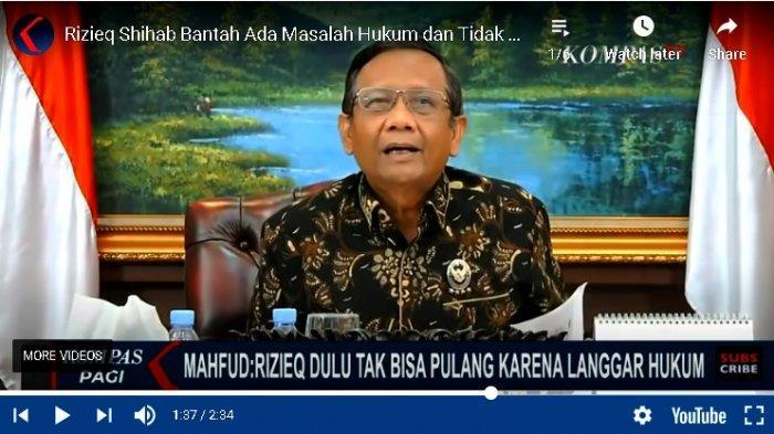 Menteri Koordinator Politik, Hukum dan Keamanan, Mahfud MD menegaskan pemerintah tidak pernah melarang Habib Rizieq Shihab kembali ke Indonesia.