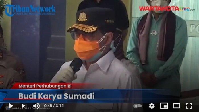 VIDEO Menhub Budi Karya Sumadi Pastikan Keseluruhan Data Penumpang Sriwijaya Rampung Hari Ini