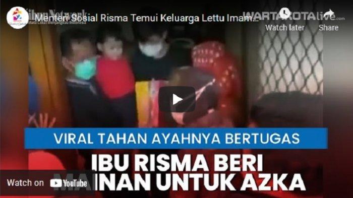 VIDEO Mensos Risma Temui Keluarga Lettu Imam Adi yang Videonya Viral Karena Dikunci sang Anak