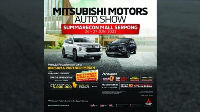 Mitsubishi Motors Auto Show Digelar di Summarecon Mal Serpong Tangerang 24-27 Juni