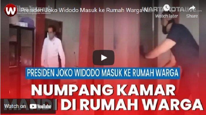 VIDEO Presiden Joko Widodo Masuk ke Rumah Warga Numpang ke Kamar Mandi