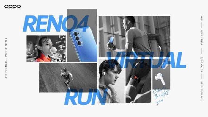 Gratis, Ikutan Reno4 Virtual Run sambil Jajal Kecanggihan Reno4 dan Oppo Watch, Ini Aturan Lombanya