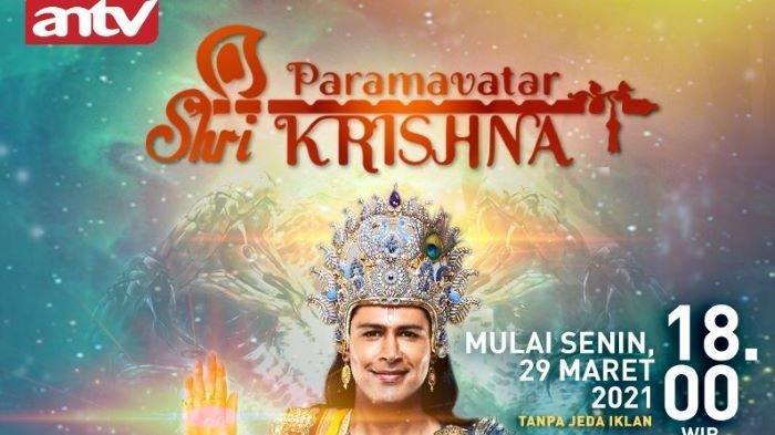 Serial Paramavatar Shri Krishna Diputar ANTV Mulai 29 Maret 2021, Ceritakan Perjalanan Shri Krishna