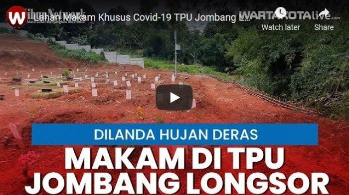 VIDEO Lahan Makam Khusus Covid-19 TPU Jombang Longsor Setelah Diguyur Hujan Deras