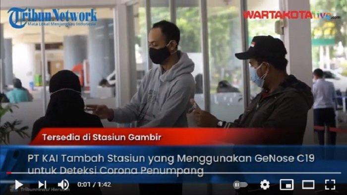 VIDEO PT KAI Tambah Stasiun yang Melayani Pemeriksaan Covid-19 dengan Menggunakan GeNose C19