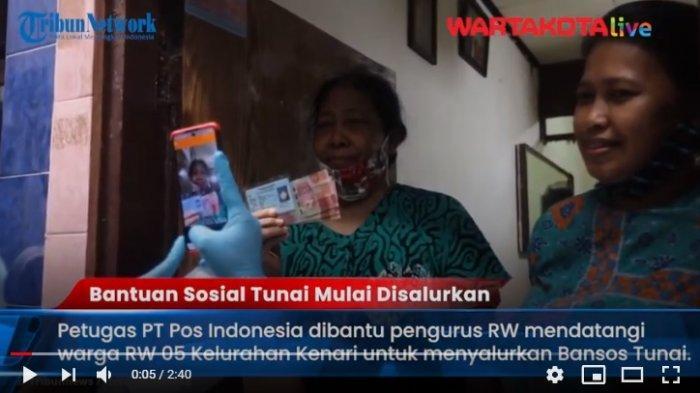 VIDEO Pemerintah Sudah Mulai Menyalurkan Bantuan Sosial Tunai Sebesar Rp 300 Ribu