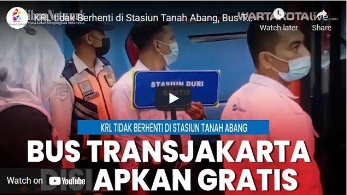 VIDEO KRL tidak Berhenti di Stasiun Tanah Abang, Bus Transjakarta Disiapkan Secara Gratis