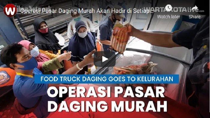 VIDEO Pemprov DKI Jakarta Gelar Layanan Food Truck Daging Goes to Kelurahan, Ini Waktu dan Lokasinya