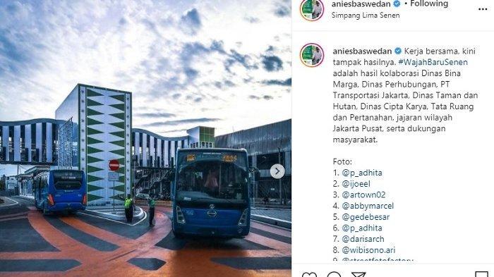 Anies Ajak Warga Melihat Cantiknya Kini Simpang Senen, 'Tidak lagi Dianggap Kawasan Kumuh dan Rawan'
