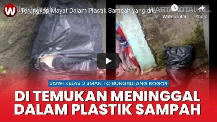 VIDEO Mayat Dalam Plastik Sampah Ditemukan Dekat Toko Material Ternyata Siswi SMA