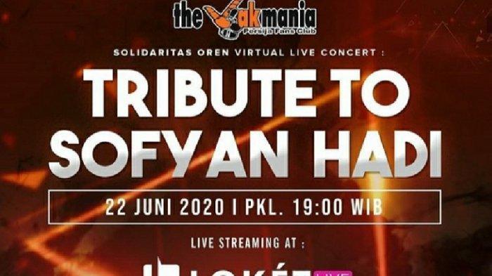 Undang Band Papan Atas, The Jakmania Buat Acara Tribute To Sofyan Hadi