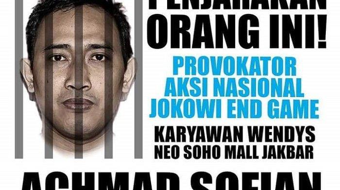 Sebaran di media sosial mengenai Ahmad Sofian yang dituduh provokator aksi massa Jokowi End Game. Tertuduh kini menghilang dan dikejar polisi.