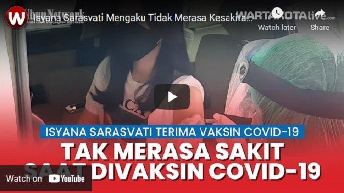 VIDEO Isyana Sarasvati Ikuti Divaksin Covid, Berharap Musisi Bisa Manggung Lagi