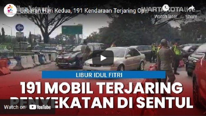 VIDEO Lebaran Hari Kedua, 191 Kendaraan Terjaring Operasi Penyekatan Mudik di Sentul