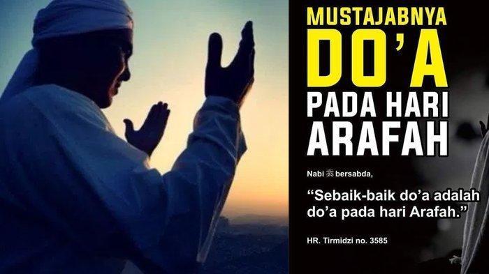 Selain Puasa, Inilah  Amalan dan Doa di Hari Arafah 9 Dzulhijjah yang Disukai Alllah SWT