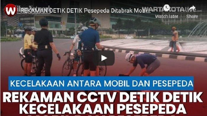 VIDEO Detik-detik Pesepeda Ditabrak Mobil di Bundaran HI, Pelaku Kabur