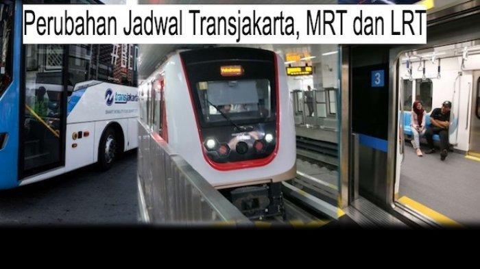 Wabah Virus Corona, Mulai Hari ini Ada Perubahan Jadwal Transjakarta, MRT dan LRT