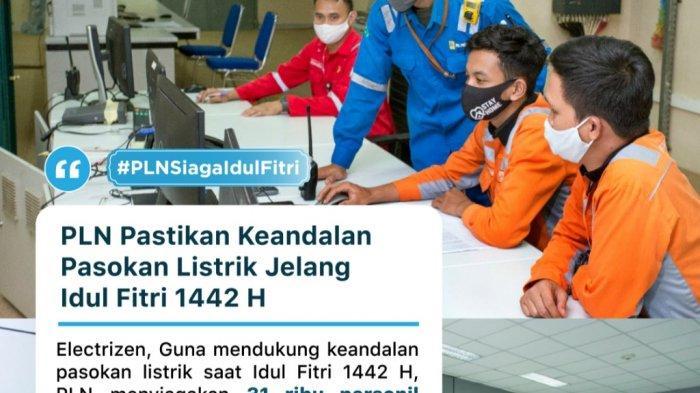 PLN Pastikan Keandalan Pasokan Listrik Jelang Idul Fitri 1442 H