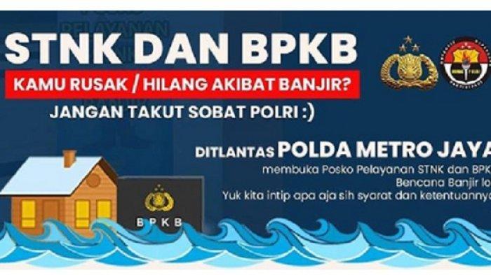 Ditlantas Polda Metro Jaya Buka Posko Pelayanan STNK dan BPKB Bencana Banjir, Berikut Persyaratannya
