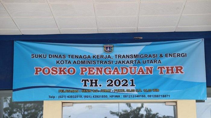 Selain ke Kantor Sudin Tenaga Kerja Jakarta Utara, Karyawan Bisa Adukan Soal THR ke Nomor WA Ini