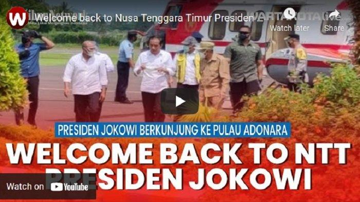 VIDEO Presiden Jokowi Kunjungi Pulau Adonara & Lembata, Tinjau Daerah Terdampak Siklon Tropis Seroja