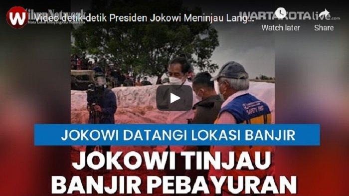 Video Detik-detik Presiden Jokowi Meninjau Langsung Tanggul Jebol di Pebayuran Bekasi