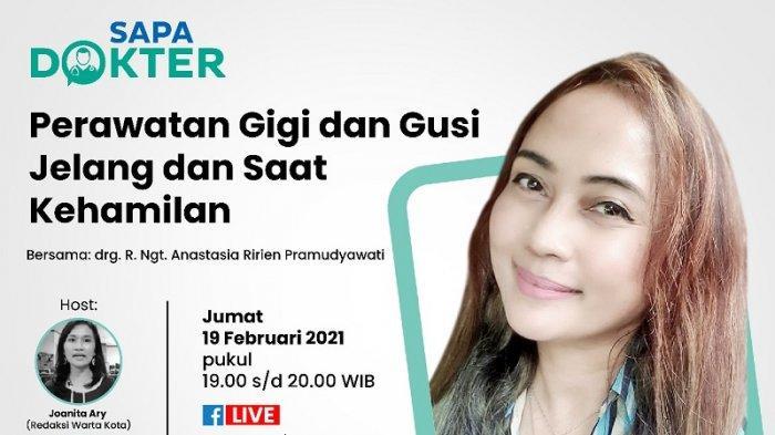 VIDEO LIVE Talkshow Kesehatan Jumat 19 Februari, Perawatan Gigi dan Gusi Jelang dan Saat kehamilan
