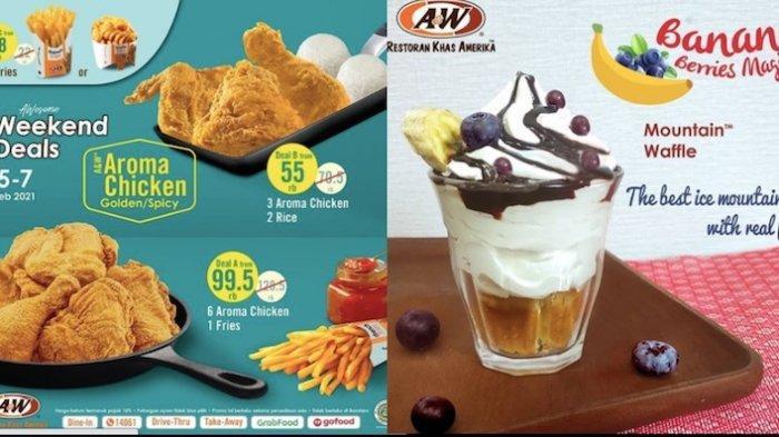 Promo A&W Akhir Pekan Dapatkan Diskon Ayam Goreng, Kentang Goreng Hingga Es Krim