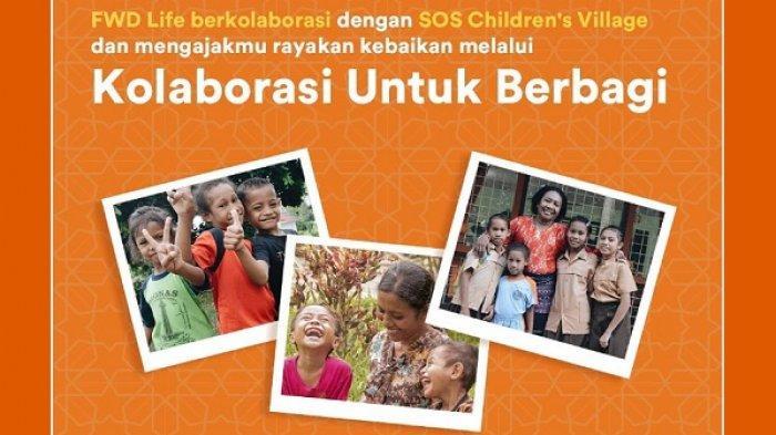 Bantu yang Kurang Beruntung, FWD Lifedan SOS Children's Villages Luncurkan Kolaborasi untuk Berbagi