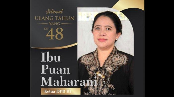 Puan Maharani Ulang Tahun ke-48 Hari Ini, Namun Jabatannya Sebagai Ketua DPR yang Trending Topic