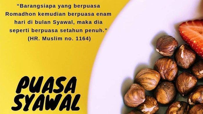Pesan Lengkap Rasulullah untuk Puasa Syawal Usai Puasa Ramadan, Ini Lafadz Niat Puasa Syawal