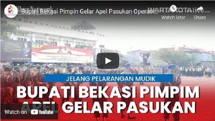 VIDEO Operasi Ketupat Larangan Mudik, Kabupate Bekasi Siagakan 1.018 Personil Gabungan