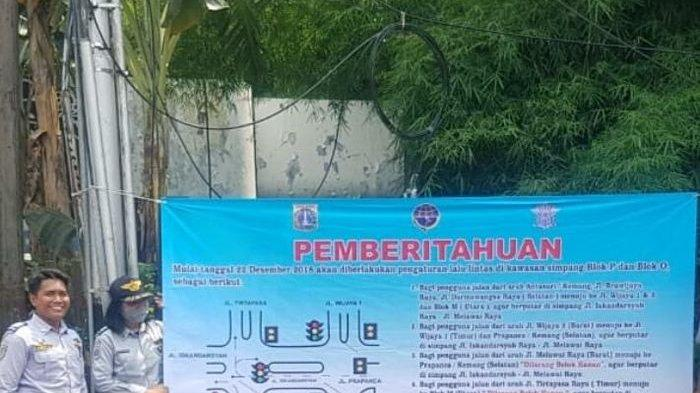 Suku Dinas Perhubungan Jakarta Selatan Rekayasa Lalu Lintas Simpang Blok P dan Blok O Mulai Lusa