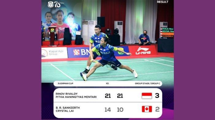 Rinov Rivaldy/Pitha Haningtyas Mentari di nomor ganda campuran menjadi penentu kemenangan Indonesia lawan Kanada. Rivaldy/Ptha cuma butuh 30 menit untuk menang straight game atas B R Sankeerth/Crystal Lai dengan skor 21-14, 21-10.