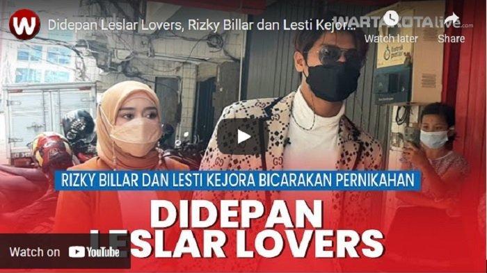 VIDEO Di Depan Leslar Lovers, Rizky Billar dan Lesti Kejora Bicarakan Pernikahan
