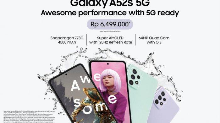 Samsung Galaxy A52s 5G Rilis di Indonesia Punya Layar 6,5 inci FHD Plus Super AMOLED