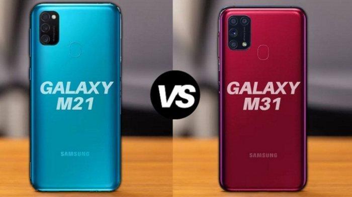 Samsung Galaxy M21 dan Galaxy M31, Sama-sama 6.000 mAh Harga Beda Rp 500.000, Ini Perbedaan Lengkap