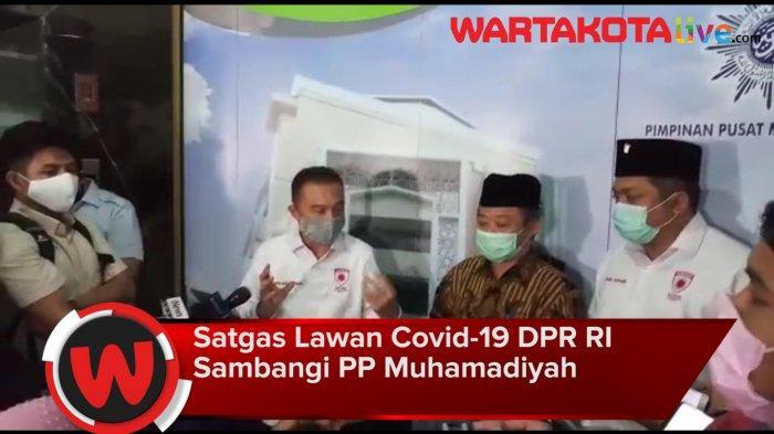 VIDEO: Satgas Lawan Covid-19 DPR RI Sambangi PP Muhamadiyah Bahas Pembukaan Tempat Ibadah