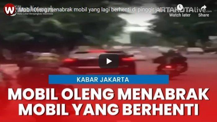 VIDEO Mobil Oleng di Jalan yang Ramai dan Menabrak Mobil Lain yang Sedang Berhenti