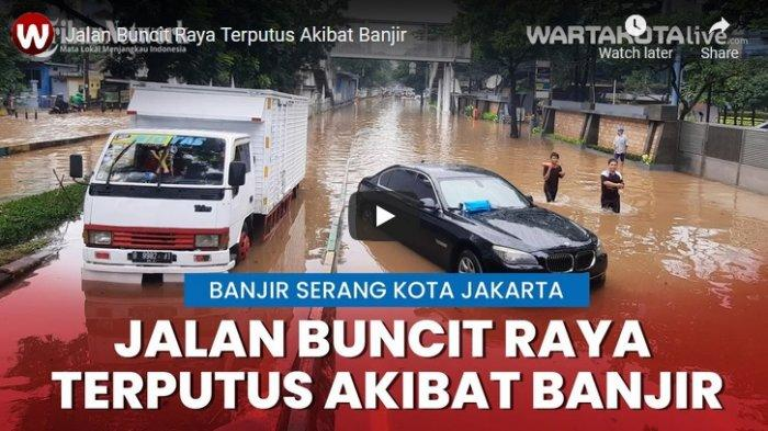 VIDEO BANJIR di Jalan Buncit Raya, Sejumlah Kendaraan Terendam Hingga Jalan Terputus Luapan Air