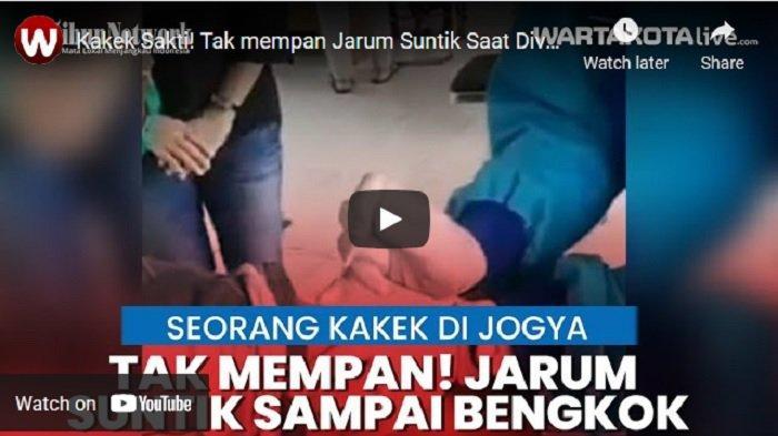 VIDEO Kakek Sakti Tak Mempan Jarum Suntik Saat Divaksin Covid-19