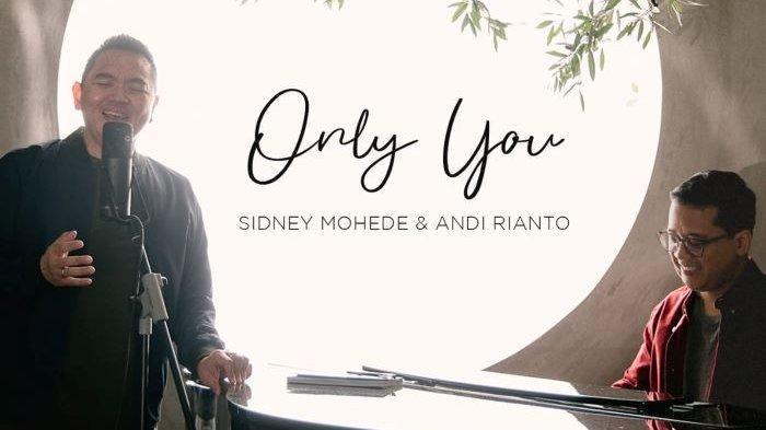 Sidney Mohede dan Andi Rianto mengenalkan lagu Only You, Minggu (7/2/2021).