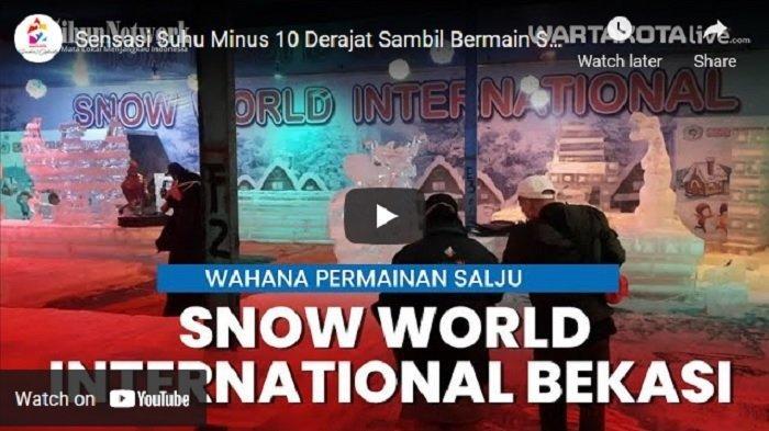 VIDEO Merasakan Sensasi Suhu Minus 10 Derajat Sambil Main Salju di Snow World Internasional Bekasi
